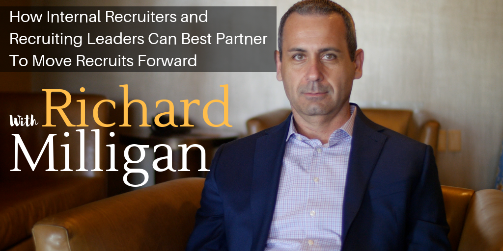 How Internal Recruiters and Recruiting Leaders Can Best Partner To Move Recruits Forward