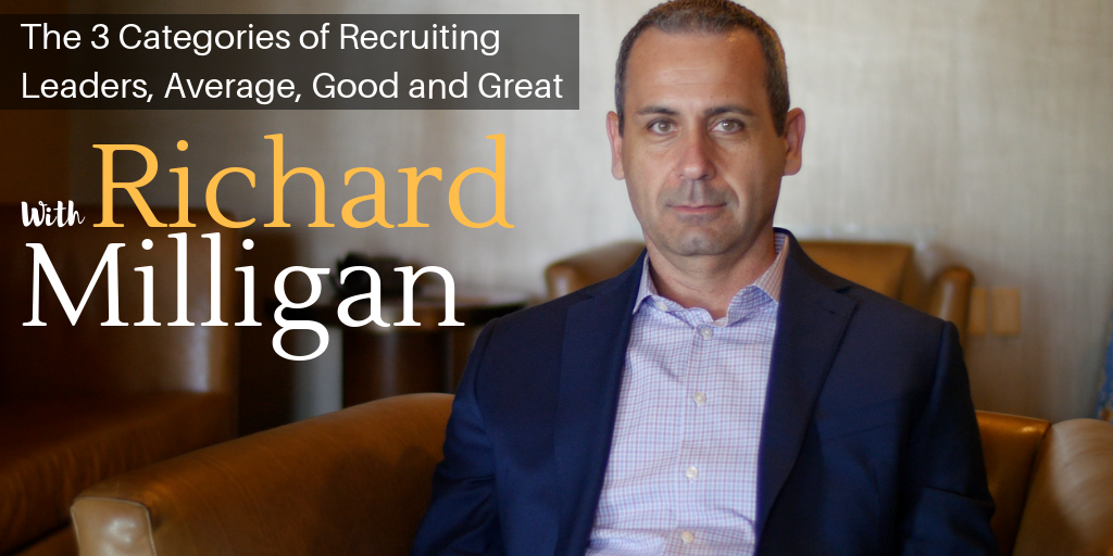 The 3 Categories of Recruiting Leaders, Average, Good and Great