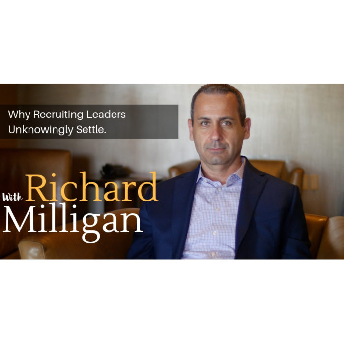 Why Recruiting Leaders Unknowingly Settle