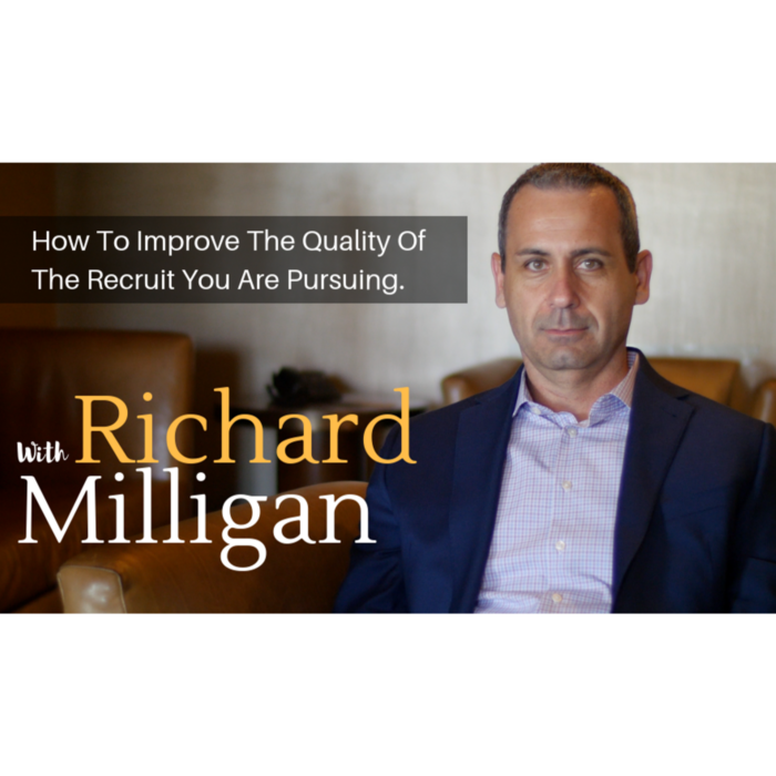 How To Improve The Quality Of The Recruit You Are Pursuing